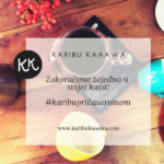 Karibu Kaaawa GRATIS za članice